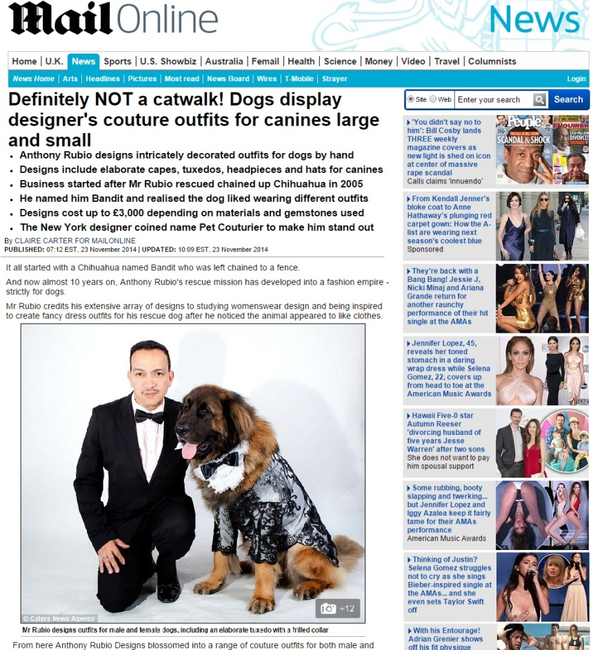 Dog Fashions of Anthony Rubio featured in The Daily Mail. November 2014.