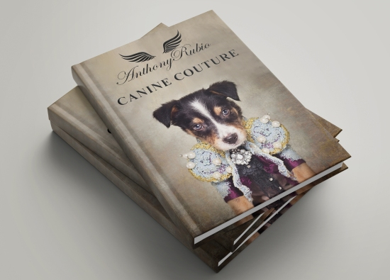 "Anthony Rubio ""Canine Couture"" Coffee Table Book"