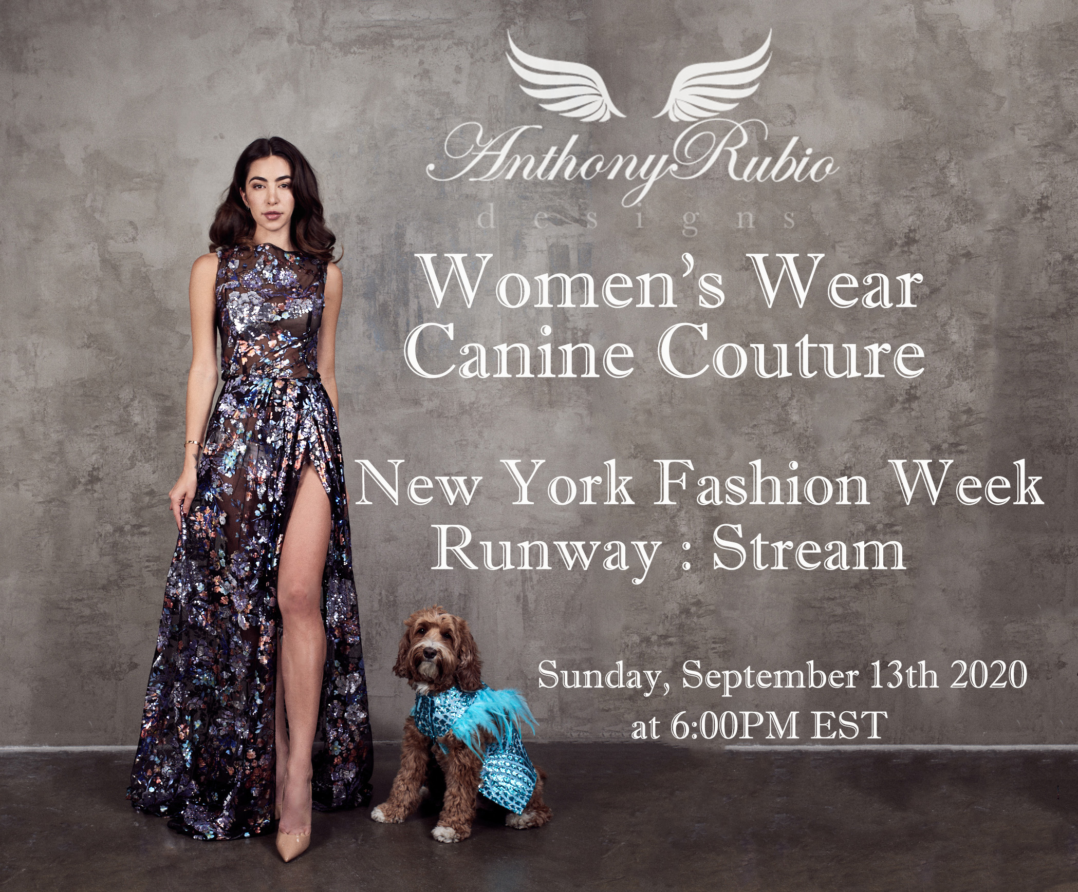 Anthony Rubio: NYFW Invite - Canine Couture & Women's Wear Runway